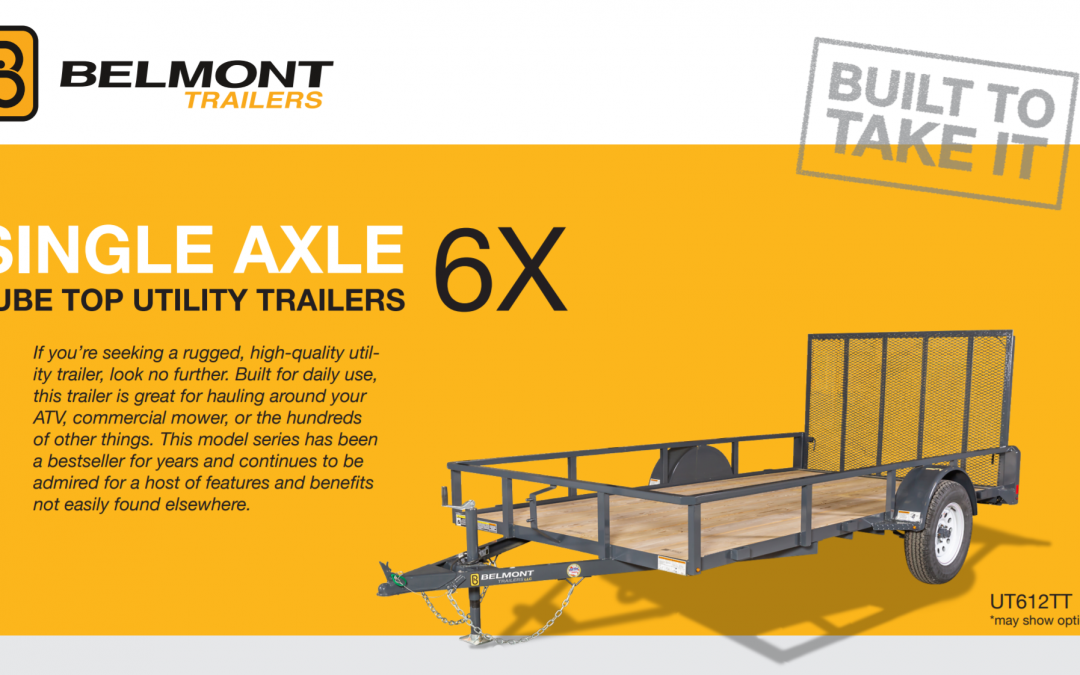 Belmont Single Axle 6x Tube Top Utility Trailer